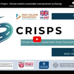Climate Resilient and Sustainable Road Pavement Surfacing (CRISPS) Webinar Video